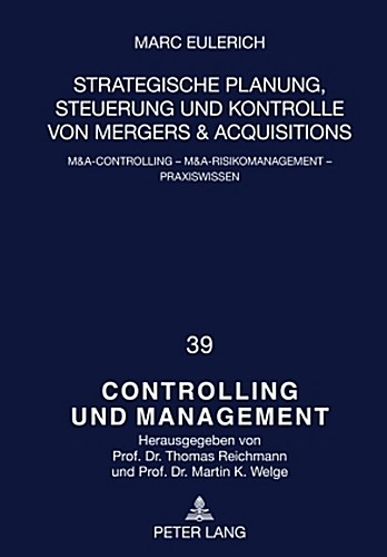 Strategische-Planung-Steuerung-und-Kontrolle-von-Mergers-amp-Acquisitions-M