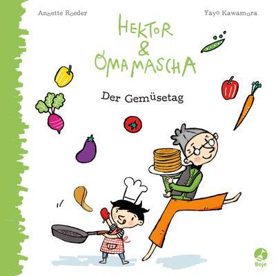 Hektor & Omamascha – Der Gemüsetag –