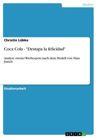 Coca Cola - Destapa la felicidad