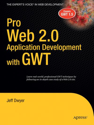 pro-web-2-0-application-development-with-gwt-expert-s-voice-in-web-development-