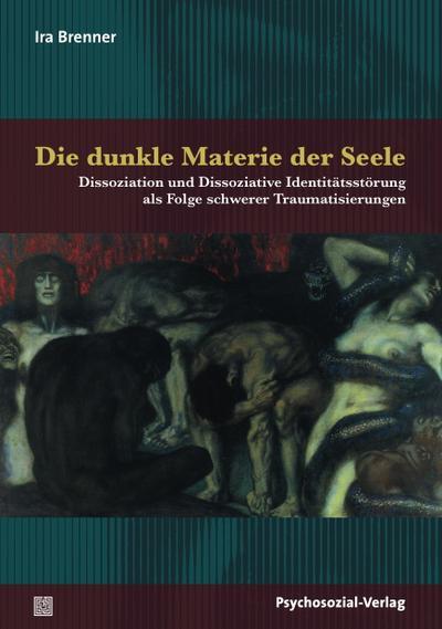 die-dunkle-materie-der-seele-dissoziation-und-dissoziative-identitatsstorung-als-folge-schwerer-tra