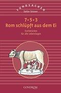 7,5,3 Rom schlüpft aus dem Ei; Eselsbrücken f ...