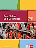 Geschichte und Geschehen. Schülerbuch 7/8. Ausgabe Berlin und Brandenburg ab 2017