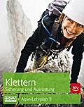 Klettern - Sicherung und Ausrüstung: Alpin-Le ...