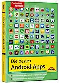 Die besten Android Apps: Für dein Smartphone und Tablet