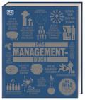 Das Management-Buch: Große Ideen einfach erkl ...