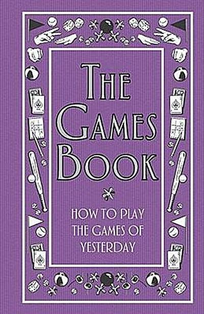 the-games-book-how-to-play-the-games-of-yesterday