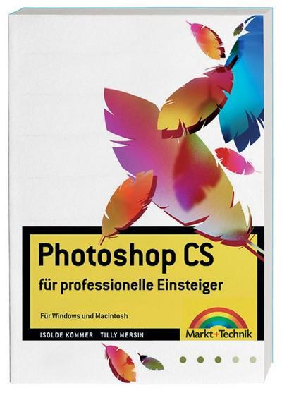 photoshop-cs-fur-professionelle-einsteiger-fur-windows-und-macintosh-digital-studio-one-
