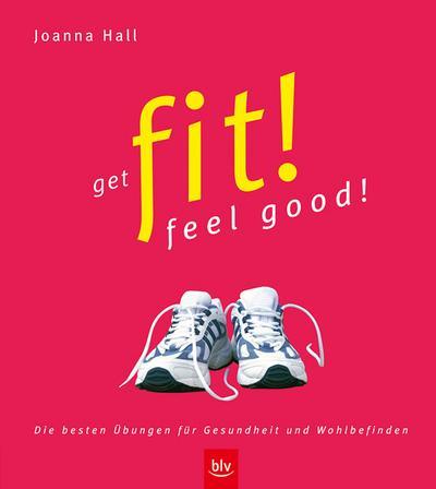 get-fit-feel-good-die-besten-ubungen-fur-gesundheit-und-wohlbefinden