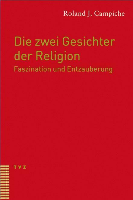 Die-zwei-Gesichter-der-Religion-Roland-Campiche