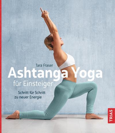 ashtanga-yoga-fur-einsteiger-schritt-fur-schritt-zu-neuer-energie