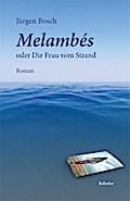 Melambès oder Die Frau vom Strand