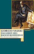 Das Leben des Baccio Bandinelli (Vasari)