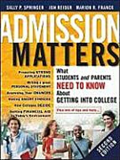 admission-matters-what-students-and-parents-need-to-know-about-getting-into-college