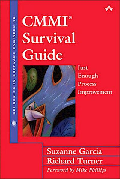 cmmi-survival-guide-just-enough-process-improvement-sei-series-in-software-engineering-