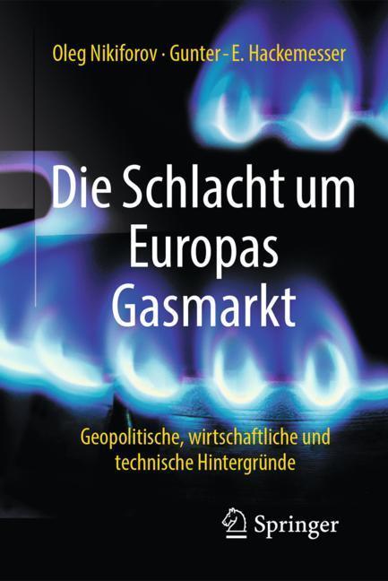 Die-Schlacht-um-Europas-Gasmarkt-Oleg-Nikiforov