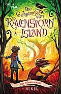 Die Geheimnisse von Ravenstorm Island 04 - Der Schattenwald