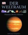 Der Weltraum: Planeten, Sterne, Galaxien