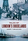 Tales of London`s Docklands