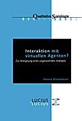 Interaktion mit virtuellen Agenten?Realitäten zur Ansicht