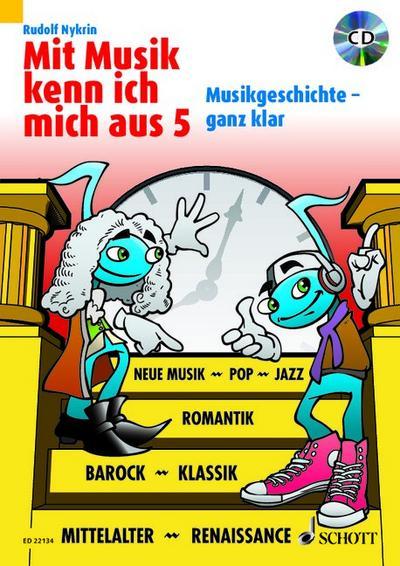 mit-musik-kenn-ich-mich-aus-musikgeschichte-ganz-klar-band-5-ausgabe-mit-cd-