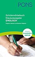 PONS Schülerwörterbuch, Klausurausgabe Englisch für die Schule: Englisch-Deutsch/Deutsch-Englisch
