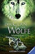 Schattenkrieger (Der Clan der Wölfe, Band 2)