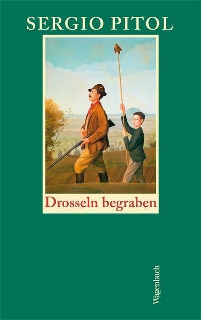 Drosseln begraben: Die schönsten Erzählungen (Quartbuch)