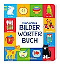 Mein erstes Bilderwörterbuch; Ill. v. Rieger, ...