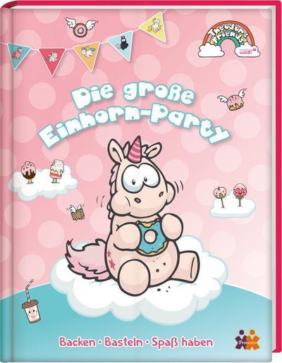 theodor-friends-das-gro-e-einhorn-backen-und-partybuch-backen-basteln-spa-haben