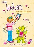 Weben mit Lissi & Lukas; Deutsch; durchgeh. v ...