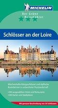 Schlösser an der Loire (Grüne Reiseführer deutsch)