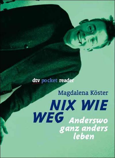 nix-wie-weg-anderswo-ganz-anders-leben-dtv-pocket-reader