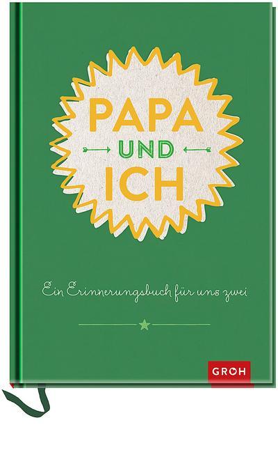 Papa und ich: Erinnerungsbuch grün