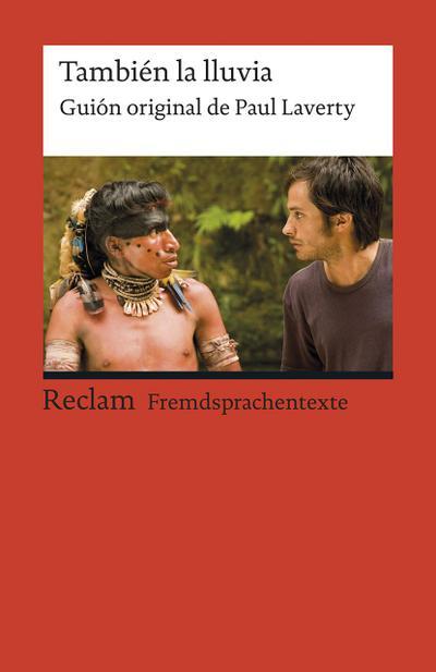 tambien-la-lluvia-guion-original-de-paul-laverty-spanischer-text-mit-deutschen-worterklarungen-b2