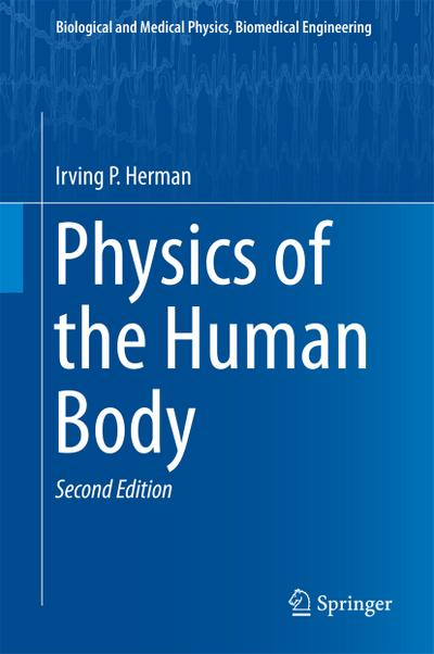 physics-of-the-human-body-biological-and-medical-physics-biomedical-engineering-, 85.50 EUR @ rheinberg