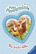 Das freche Fohlen (Pony Peppermint, Band 7)