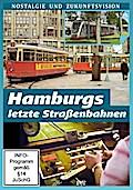 Hamburgs letzte Straßenbahnen - Nostalgie und ...