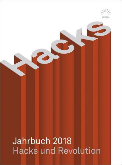 Hacks Jahrbuch 2018 (Aurora Verlag)