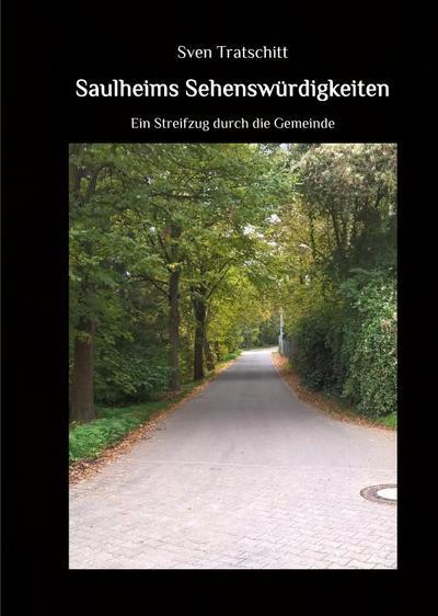 saulheims-sehenswurdigkeiten-ein-streifzug-durch-die-gemeinde-