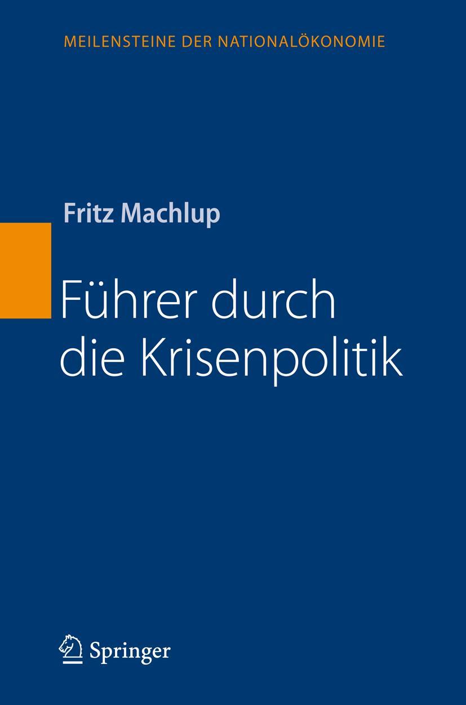 Fuehrer-durch-die-Krisenpolitik-Fritz-Machlup