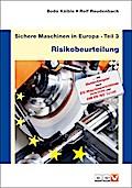 Sichere Maschinen in Europa - Teil 3 - Risiko ...