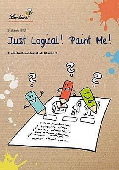just-logical-paint-me-freiarbeitsmaterial-fur-den-englischunterricht-in-klasse-3-4-cd-rom