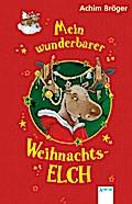 Mein wunderbarer Weihnachtselch   ; Kinderbuch; Ill. v. Czerwenka, Eva; , Mit Goldprägung auf dem Einband