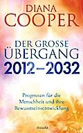 Der große Übergang 2012 - 2032: Prognosen für ...