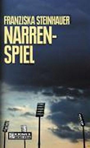 Narrenspiel-Franziska-Steinhauer