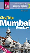 Reise Know-How CityTrip Mumbai / Bombay: Reis ...