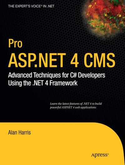 pro-asp-net-4-cms-advanced-techniques-for-c-developers-using-the-net-4-framework-expert-s-voice-