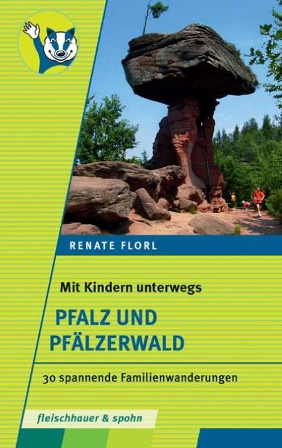 NEU Mit Kinder unterwegs - Pfalz und Pfälzerwald Renate Florl 512368