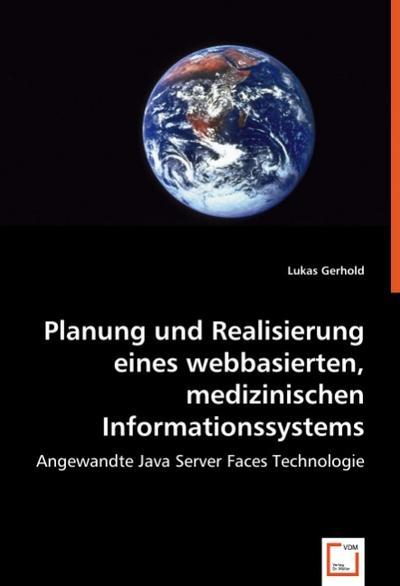 planung-und-realisierung-eines-webbasierten-medizinischen-informationssystems-angewandte-java-serv
